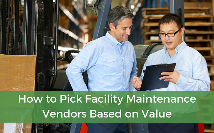 facility maintenance vendors value